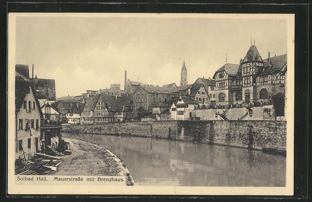 alte-AK-Hall-Mauerstrasse-mit-Brenzhaus-1913