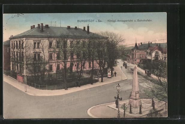 AK-Burgstaedt-Koenigliches-Amtsgericht-und-Bahnhofsrasse-1915